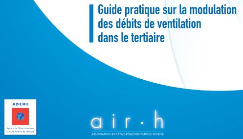 guide pratique sur la modulation des débits de ventialtion dans le tertiaire